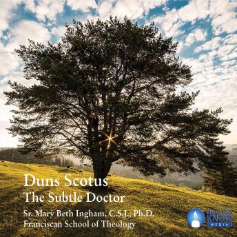 Duns Scotus: The Subtle Doctor, Mary Beth Ingham