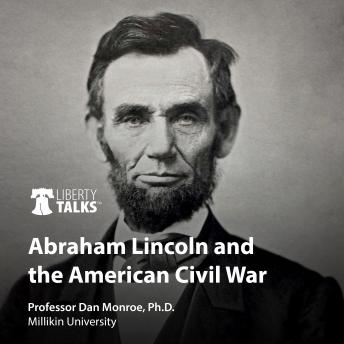 Abraham Lincoln and the American Civil War details