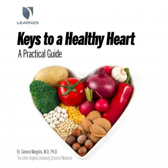 Heart Healthy: A Practical Guide to Living Well, Simeon Margolis