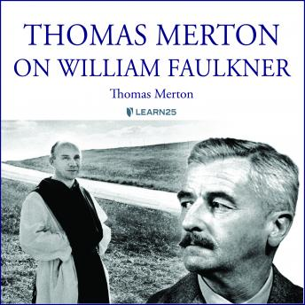 Thomas Merton on William Faulkner