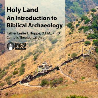 Holy Land: An Introduction to Biblical Archaeology
