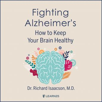 Download Alzheimer's: Understanding the Science and Keeping Your Brain Healthy by Richard Isaacson