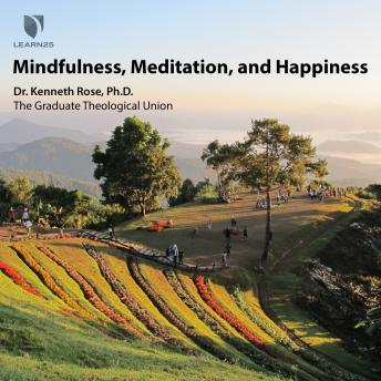 Mindfulness, Meditation, and Happiness details