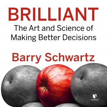 Brilliant: The Art and Science of Making Better Decisions details