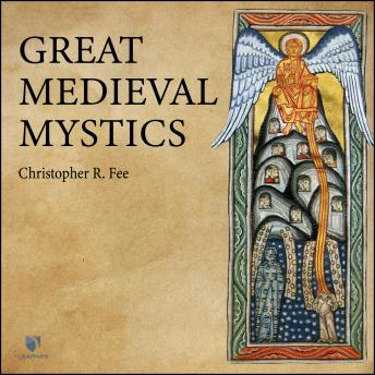 Download Great Medieval Mystics by Christopher R. Fee