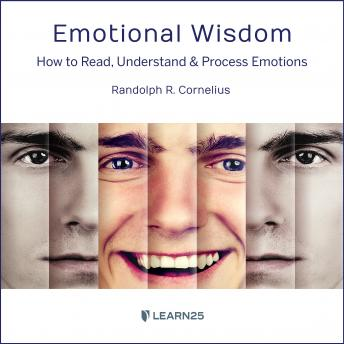 Emotional Wisdom: How to Read, Understand, and Process Emotions details