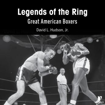 Legends of the Ring: The Great American Boxers, David Hudson