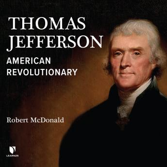 Download Thomas Jefferson: American Revolutionary by Rob Mcdonald