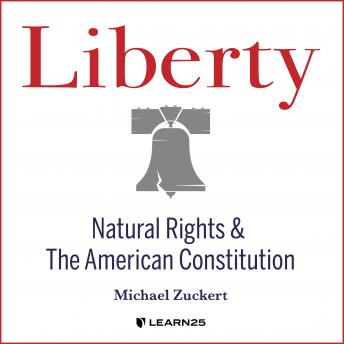 Download Liberty: Natural Rights and the American Constitution by Michael Zuckert