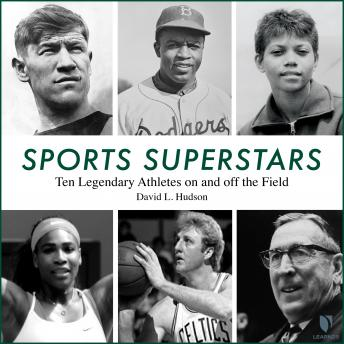 Sports Superstars: Ten Legendary Athletes on and off the Field