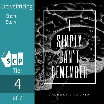 Download I Simply Can't Remember by Zachary J Cooper