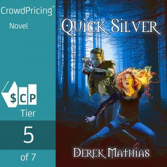 Quick Silver, Derek Mathias