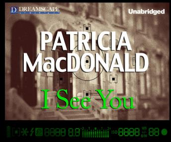 I See You, Patricia Macdonald