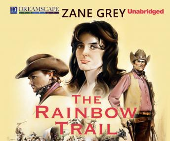 Rainbow Trail, Zane Grey