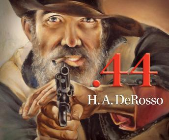 Download .44 by H. A. DeRosso