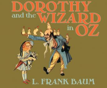 Dorothy and the Wizard in Oz, L. Frank Baum