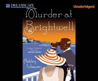 Murder at the Brightwell, Ashley Weaver