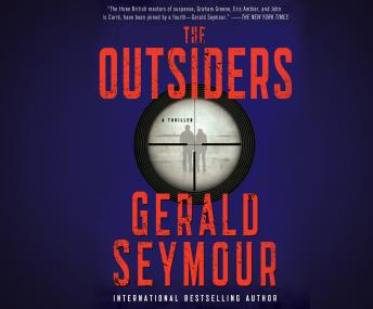 Outsiders, Gerald Seymour