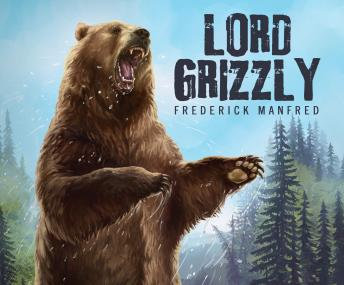 Lord Grizzly, Frederick Manfred