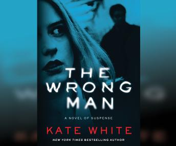 Wrong Man, Kate White