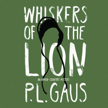 Whiskers of the Lion, P. L. Gaus