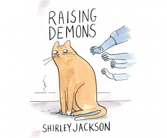 Raising Demons, Shirley Jackson