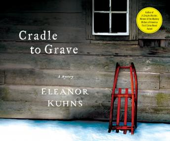 Cradle to Grave, Eleanor Kuhns