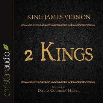 Holy Bible in Audio - King James Version: 2 Kings, Various Contributors