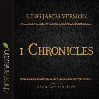Holy Bible in Audio - King James Version: 1 Chronicles, Various Contributors