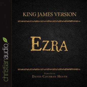 Holy Bible in Audio - King James Version: Ezra, Various Contributors