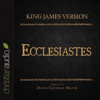 The Holy Bible in Audio - King James Version: Ecclesiastes