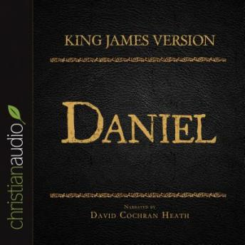Holy Bible in Audio - King James Version: Daniel, Various Contributors