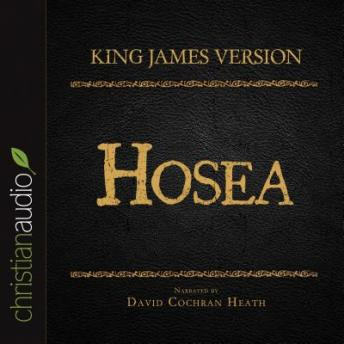 Holy Bible in Audio - King James Version: Hosea, Various Contributors