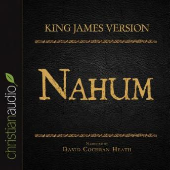The Holy Bible in Audio - King James Version: Nahum