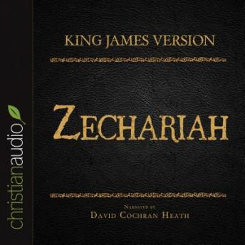 Holy Bible in Audio - King James Version: Zechariah, Various Contributors
