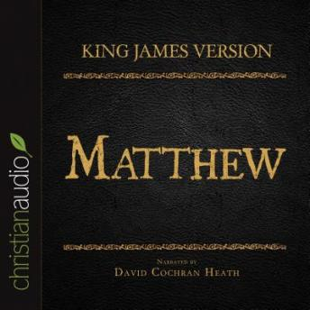 Holy Bible in Audio - King James Version: Matthew, Various Contributors