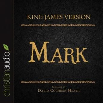 Holy Bible in Audio - King James Version: Mark, Various Contributors