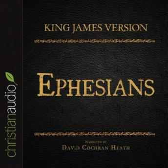 Holy Bible in Audio - King James Version: Ephesians, Various Contributors