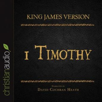 The Holy Bible in Audio - King James Version: 1 Timothy