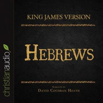 Holy Bible in Audio - King James Version: Hebrews, Various Contributors