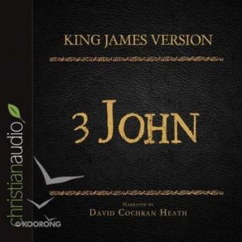 Holy Bible in Audio - King James Version: 3 John, Christianaudio