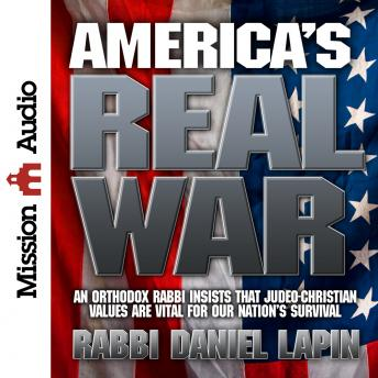 America's Real War, Rabbi Daniel Lapin