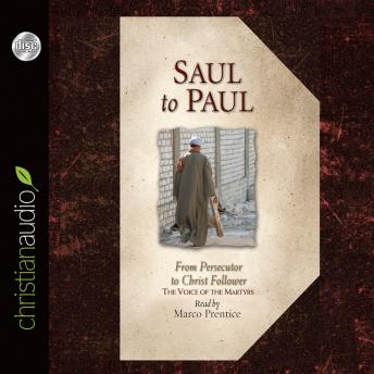 Download Saul to Paul: From Persecutor to Christ Follower by The Voice of the Martyrs
