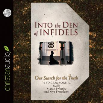 Into the Den of Infidels: Our Search for the Truth, Lynn Copeland