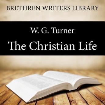 The Christian Life