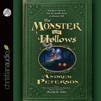 Monster in the Hollows, Andrew Peterson