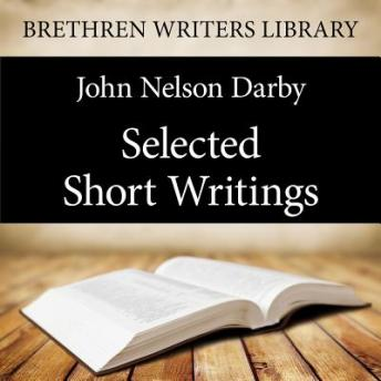 Selected Short Writings, J. N. Darby
