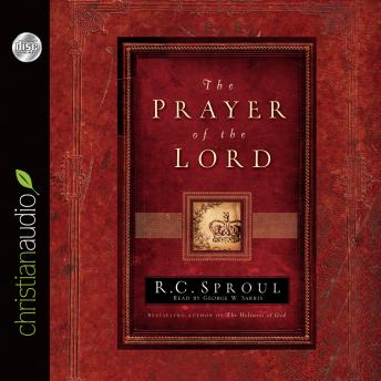 Prayer of the Lord, R. C. Sproul
