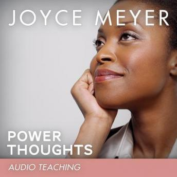Power Thoughts: How to Renew Your Mind With God's Word, Joyce Meyer
