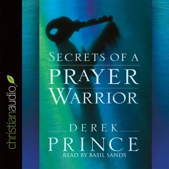 Download Secrets of a Prayer Warrior by Derek Prince